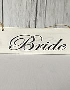 Sign Hanging Shabby Chic Bride